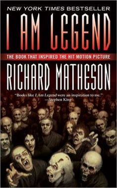 I Am Legend (and Other Stories) by Richard Matheson