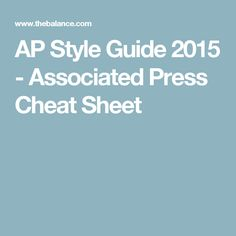 AP Style Guide 2015 - Associated Press Cheat Sheet