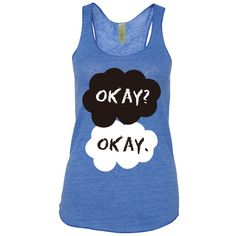 TFIOS Tank Top // The Fault In Our Stars Tank Top // Okay Okay Tank Top / Movie ($20) found on Polyvore
