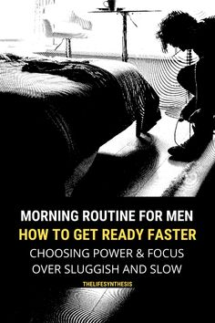Men's Morning Routine: How to Get Ready Faster - Health and wellness: What comes naturally Good Habits, Healthy Habits, Different Types Of Acne, Productive Things To Do, Sober Living, Evening Routine, Morning Habits, Flexibility Workout, Bedtime Routine