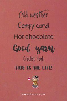 Simple pleasures Crochet Yarn, Crochet Hooks, Fabric Yarn, Simple Pleasures, Hot Chocolate, Fabric Design, Weaving, Quotes, Life