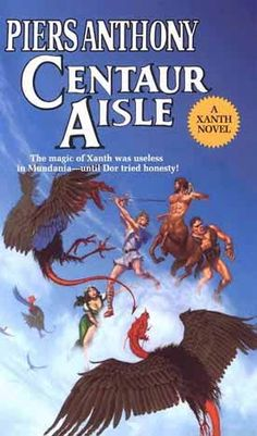 Centaur Aisle (Xanth, book 4) by Piers Anthony