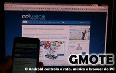 Gmote 2.0 – O Android controla o rato, música e browser do PC
