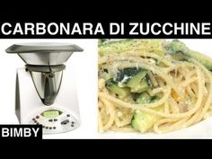 Carbonara di Zucchine Bimby