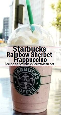 http://starbuckssecretmenu.net/starbucks-secret-menu-rainbow-sherbet-frappuccino/
