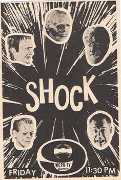 Shock Theater ad - use to watch all the old great horror movies on the weekends with Shock Theater