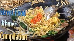 Street Food Phnom Penh | Khmer Street Food compilation, noodle, grilled ...