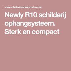 Newly R10 schilderij ophangsysteem. Sterk en compact
