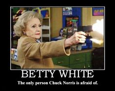 I love Betty White!!