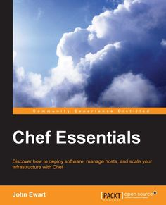 Discover how to deploy software, manage hosts, and scale your infrastructure with Chef