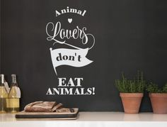 Wall tattoo English sayings ' ' Don't eat animals ' ' wall sticker lettering vegan decoration vegeta Wall Stickers Animals, Animal Letters, Normal Wallpaper, Watercolor Fox, Kitchen Quotes, Wall Tattoo, Nursery Wall Decals, Forest Animals, Plant Decor