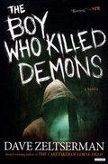 The boy who killed demons : a ...
