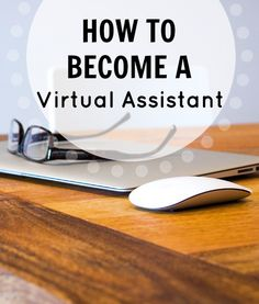 How To Become a Virtual Assistant http://www.makingsenseofcents.com/2013/01/how-to-become-a-virtual-assistant.html #virtualassistant