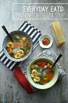 Spinach tortellini soup would make a tasty lunch.