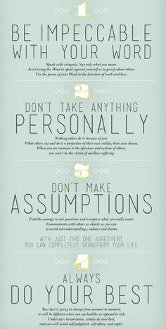 4 agreements to change your life....