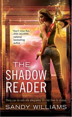 The Shadow Reader  by Sandy Williams  Series: McKenzie Lewis #1  Publisher: Penguin/Ace  Publication date: October 25, 2011  Genre: Adult Urban Fantasy