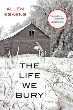 Uncover A Wrongful Conviction in 'The Life We Bury' by Allen Eskens, reviewed on Kalireads.com.