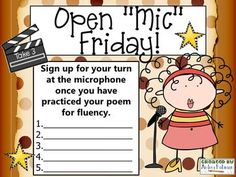 """INTERACTIVE BOARD: Open Mic Fridays. Sign up for your turn at the microphone once you have practiced your poem for fluency. Great idea. Could even do with writing pieces! {I already do Friday Readings, but I like the idea of calling it """"Open Mic Friday!"""" So cute!}"""