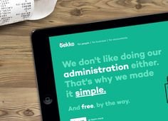 Cut the bullshit. Gekko makes adminstration as simple as possible. Our visual design suits this proposition.