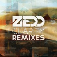 Zedd - Clarity feat. Foxes (Zedd Union Mix) by Zedd on SoundCloud