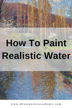 """How To Paint Realistic Water : How To Paint Realistic Water. """"How to paint water"""" is admittedly a bit vague. Water comes in many different forms the crashing waves at the surf beach; the glassy water of a lake which reflects the surroundings; Acrylic Painting Lessons, Acrylic Painting Techniques, Painting Videos, Watercolor Techniques, Art Techniques, Acrylic Paintings, Painting & Drawing, Landscape Paintings, Art Paintings"""