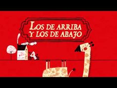 Los de arriba y los de abajo, cuento Spanish Songs, Ap Spanish, Spanish Class, Foreign Language Teaching, Classroom Language, Spanish Teacher, Teaching Spanish, Online Stories, Movie Talk