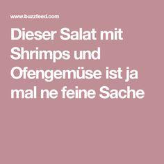 Dieser Salat mit Shrimps und Ofengemüse ist ja mal ne feine Sache