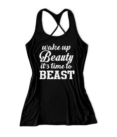 Wake Up Beauty It's Time To Beast Women's Fitness Tank Top -X1571
