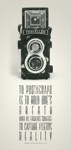 """""""To Photograph"""" print by Lionel Fernandez design and photography. Quote by Cartier-Bresson. Quotes About Photography, Camera Photography, Love Photography, Lifestyle Photography, Photography Humor, Editorial Photography, Time Quotes, Words Quotes, Sayings"""