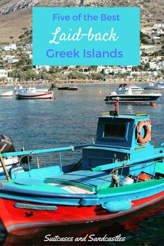 Five of the Best Laid-back Greek Islands