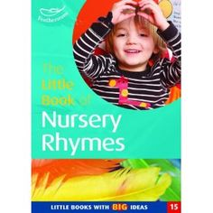 The Little Book of Nursery Rhymes: Little Books with Big Ideas (Little Books)