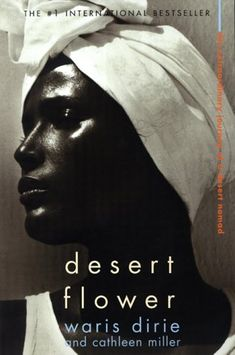 Waris Dirie's story of her nomadic childhood in Somalia, escape to London, and eventual career as a runway model in New York.  It was fantastic and heartbreaking.