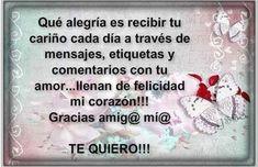Amor, Joy, Happiness, Te Quiero, Feelings, Hearts, Messages
