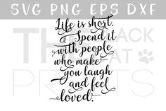"""SVG vector cut file for cutting machines, Quote SVG, Calligraphy svg saying """"Life is short. Silhouette Design Studio, Silhouette Cameo, Free Inspirational Quotes, Free Icon Packs, Social Media Quotes, Find Quotes, Free Svg Cut Files, Feeling Loved, Svg Cuts"""