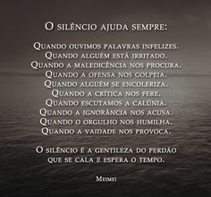 :: Chico Xavier   karin izumi   Página: 2 Great Sentences, Peace Love And Understanding, My Silence, Beauty Quotes, Spiritual Quotes, In My Feelings, Good To Know, Cool Words, Peace And Love