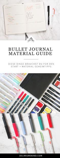 Stifte? Notizbuch? Farben? Tapes? Was du wirklich für dein BuJo brauchst, erfährst du im großen Bullet Journal Material Guide!
