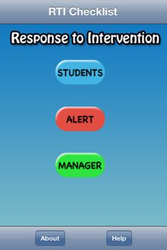 RTI ($1.99) RTI is the app that will help you keep track of your students. The RTI tools are easily added to fit your school's needs. Have you ever started an intervention program for a student then forgot to re-evaluate that student? Happens more often than we would like to admit. The RTI app has nice features that will provide a reminder when it is time to check on your students. All student notes can easily be emailed to your team, parents, and other key stakeholders.