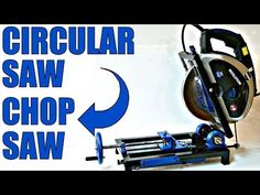 Change CIRCULAR SAW to CHOP SAW - YouTube