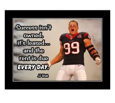 Inspirational Football Quotes, Motivational Wall Art, Quote Wall, Wall Art Quotes, Football Motivation, Jj Watt, Visual Aids, Let's Have Fun, Own Quotes