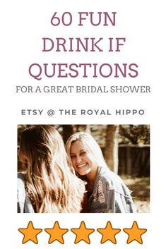60 Fun Drink If Questions For An Epic Bridal Shower - 60 fun bachelorette party drink if questions for an epic bridal shower. Bridal Shower Decorations, Bridal Shower Favors, Bridal Shower Invitations, Bachelorette Drinking Games, Hen Party Games, Printable Bridal Shower Games, Fun Drinks, This Or That Questions, Laughter
