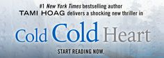 Win A Copy Of The Book �Cold Cold Heart� By Tami Hoag