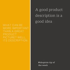 Keep in mind that product description makes all the difference in the world #shoptsietipoftheweek #sellonline #boostsales #teamshoptsie www.shoptsie.com