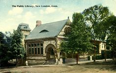 1912 The Public Library, New London, Connecticut
