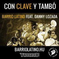 Con Clave y Tambo feat. Danny Lozada
