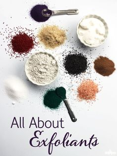 All About Exfoliants. Learn more about various exfoliants, including jojoba beads, salts, loofah and more!
