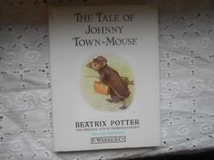 Beatrix Potter. The Tale of Johnny Town Mouse. by MarginaliaBooks