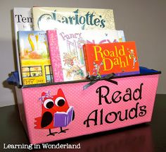 Basket set aside for read alouds with owl sign like this. This is a good way to make sure the books don't get put away or taken out by students.