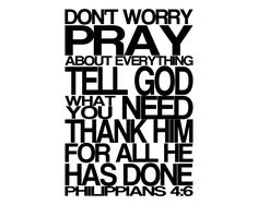 Don't worry and Pray!