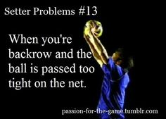 volleyball problems | setter problems | Tumblr