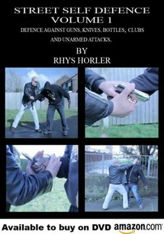 Street Self Defence Volume 1, By Rhys Horler